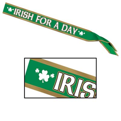 Irish For A Day Satin Sash 33 x 4in