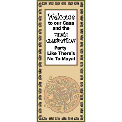 Party Like No-Maya - Custom Door Banner