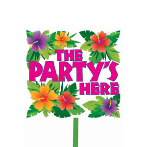 Floral Party Yard Sign- 15in