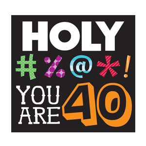 Holy Bleep You're 40 Luncheon Napkins - 16ct