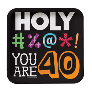 Holy Bleep You're 40 Luncheon Plates - 8ct