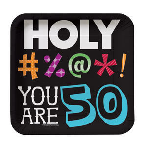 Holy Bleep You're 50 Luncheon Plates - 8ct