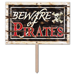 Beware of Pirates Yard Sign - 18in