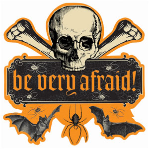 Be Very Afraid Cutout- 15in