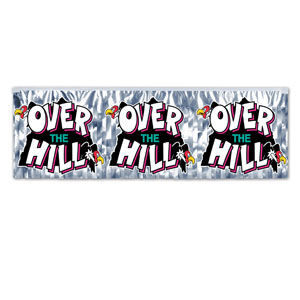 Over the Hill Metallic Fringe Banner -4ft