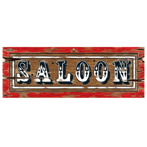 Saloon Sign- 22in