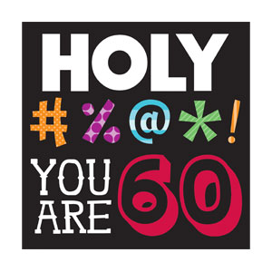 Holy Bleep You're 60 Luncheon Napkins - 16ct